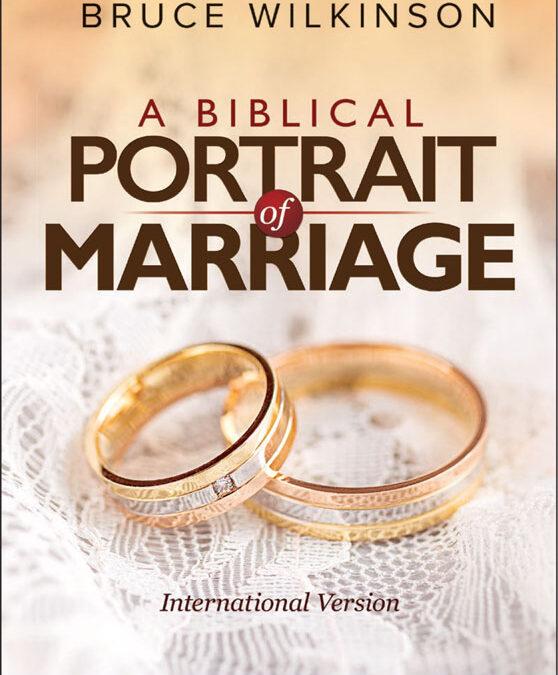 A Biblical Portrait of Marriage Workbook